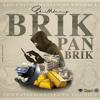 SKILLIBENG - BRIK PON BRICK [RAW]