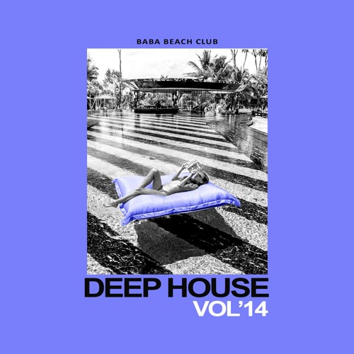 Deep House session Vol.14