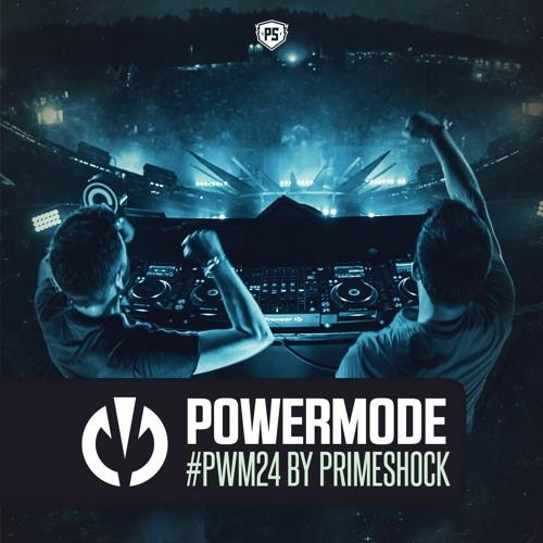 #PWM24 | Powermode - Presented by Primeshock (Yearmix 2019)