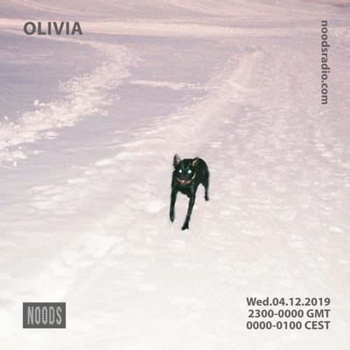 Olivia 04/12/19 - Noods Radio