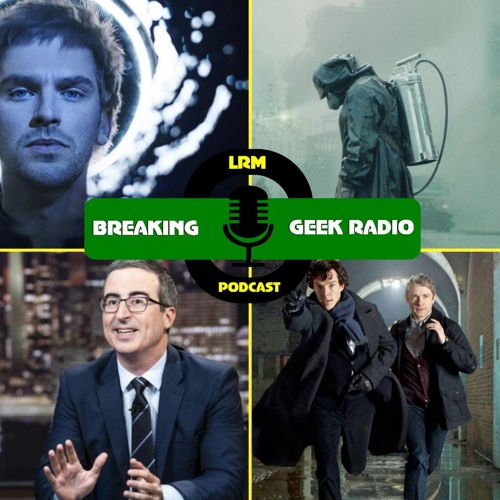 The Definitive Best TV/Streaming Shows Of The DECADE!!! | Breaking Geek Radio: The Podcast