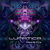 Download Lunatica - Psy Is Fly | OUT NOW on Digital Om! Mp3