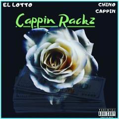 El Lotto (Cappin Rackz)ft. Chino Cappin