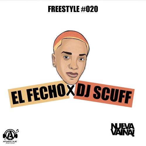 Dj Scuff x El Fecho RD - Freestyle #020