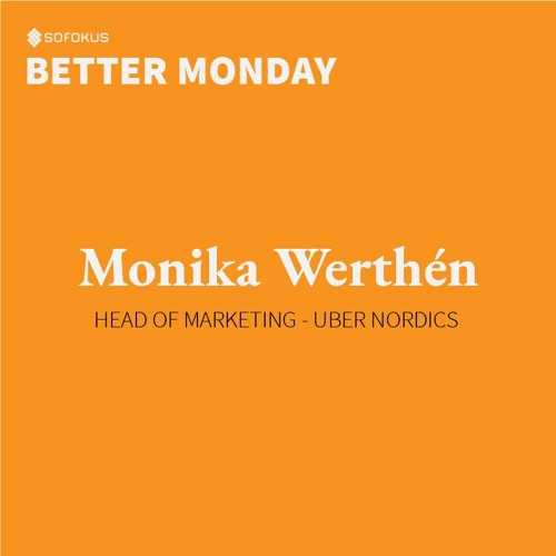 Episode # 4: Work-life balance at Uber with Monika Werthén