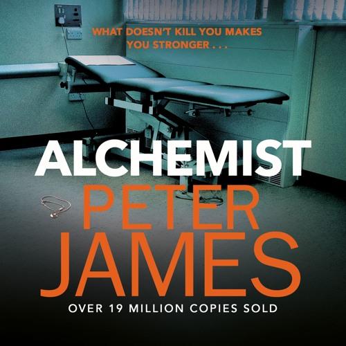 Alchemist by Peter James, read by Katherine Press