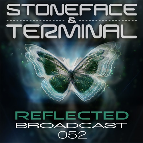 The DJs Stoneface & Terminal & Gundamea Reflected Broadcast 52 best of 2019