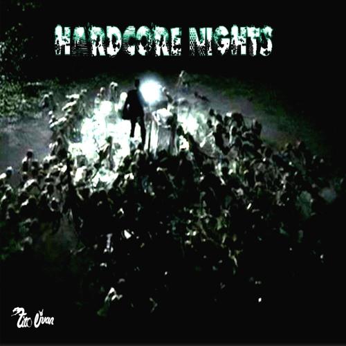 Hardcore Nigths