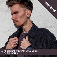 Neosignal Podcast Volume 025 | Buunshin