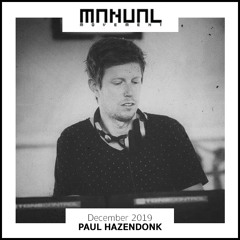 Manual Movement December 2019: Paul Hazendonk