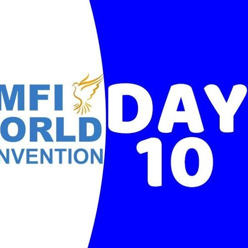 3rd CMFI World Convention: Day 10 - The Goal Of Phase Three (T. Andoseh)