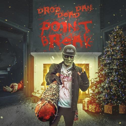 """((FREE DOWNLOAD)) DROP DEAD DAN """"POINT BREAK"""""""