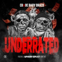 CB X Dc Baby Draco - Did It On My Own ( Underrated Ep )Exclusive