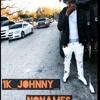 1k Johnny - No Names