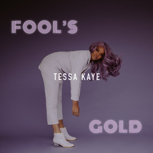 Fool's Gold by Tessa Kaye