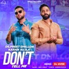 Download Baby Gal Suno(Don't Tell Me) - Dilpreet Dhillon (A-Vee Remix) Mp3
