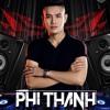 Cột Mốc 2018 - Phi Thành Mix(Nonstop Vol6)