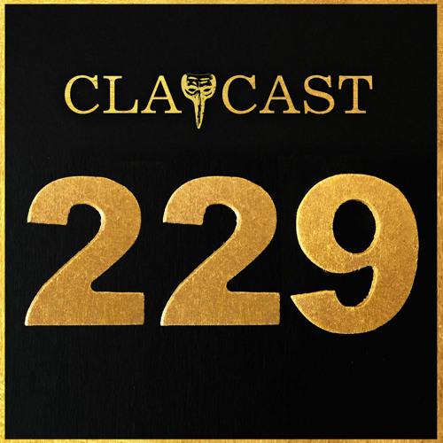 CLAPCAST #229