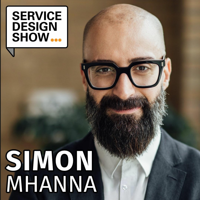 The scope of Service Design / Simon Mhanna / Episode #89