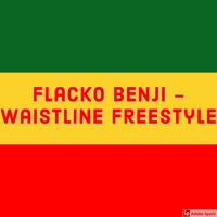 Flacko Benji - Waistline Freestyle (Prod. By GFPONDIBEAT) Artwork