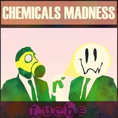 Chemicals Madness