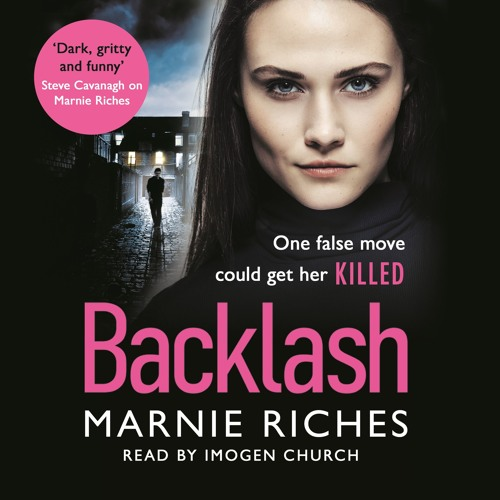 Backlash by Marnie Riches, read by Imogen Church