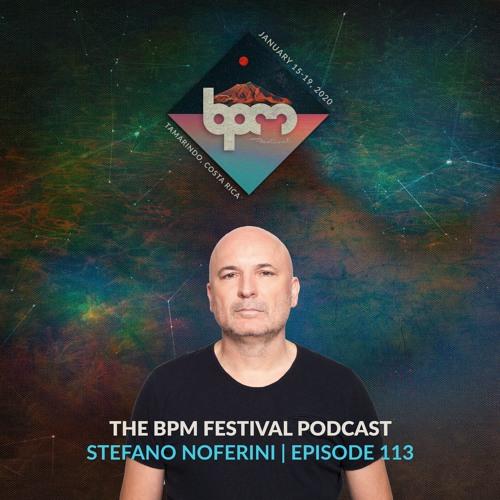 The BPM Festival Podcast 113: Stefano Noferini