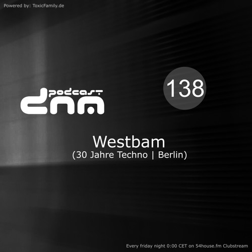 Digital Night Music Podcast 138 mixed by Westbam