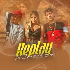 MC Braz e MC Zaquin - Replay