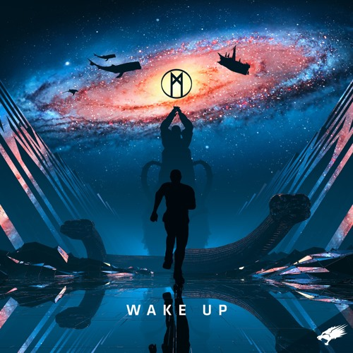 MYST - Wake Up (OUT NOW)