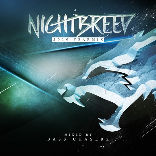 Nightbreed Yearmix 2019 - Mixed By Bass Chaserz