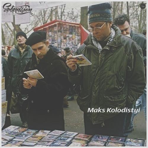 Maks Kolodistyi - Spbpassion series 99