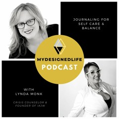 (Ep.8) Prevent Burnout with Journaling wLynda Monk