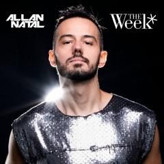 Allan Natal - The Week (Set Mix - Estreia Residencia)
