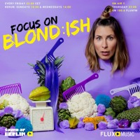 Focus On Blondish  / Mix for Sound Of Berlin @ FluxMusic Artwork