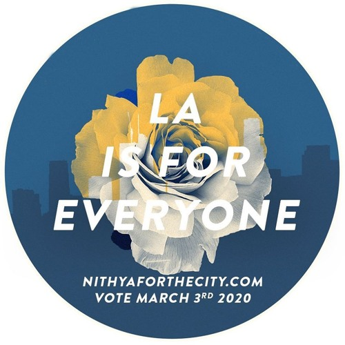 Nithya For The City: The Power of Organizing LA