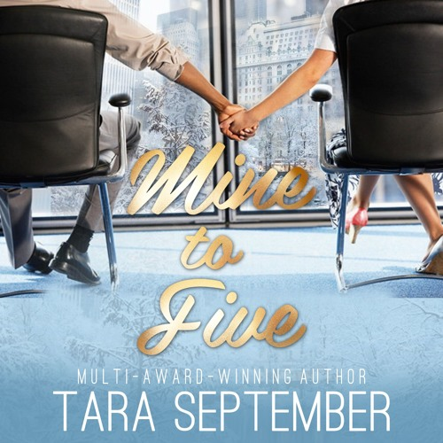 Mine To Five - Audiobook Sample