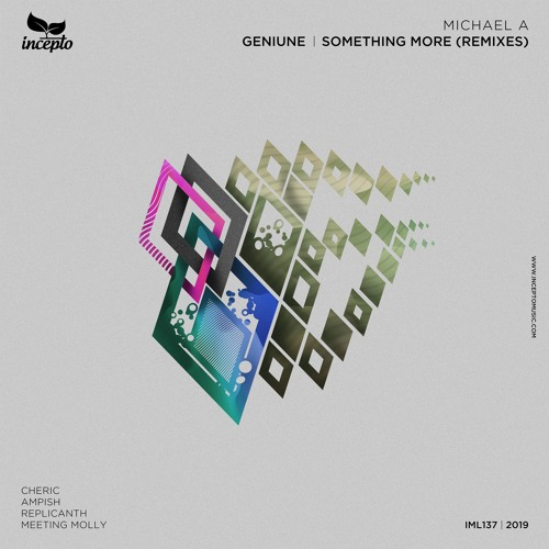 Michael A - Geniune (Meeting Molly Remix) [Incepto Music]