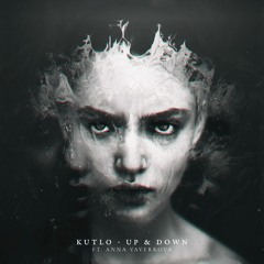 Kutlo Feat. Anna Vaverkova - Up & Down [FREE DOWNLOAD]
