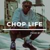 """Chop Life"" Afrobeat Instrumentals ı Zlatan Ibile x Naira Marley Type Beat"