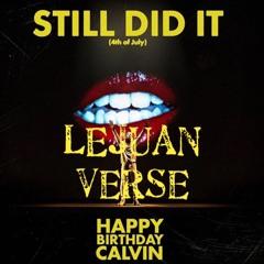 Still Did It FT. Lejuan #stilldiditonsoundcloud