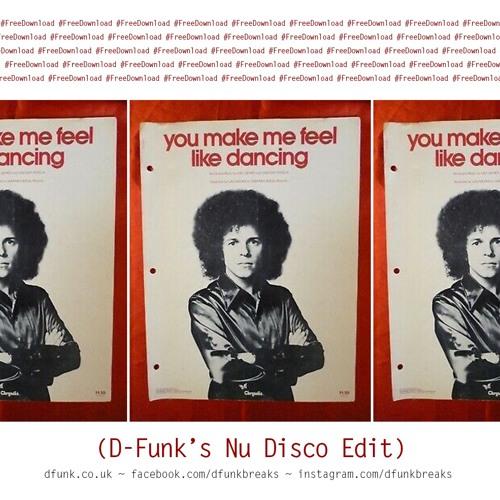 Leo Sayer - You Make Me Feel Like Dancing (D-Funk's Nu Disco Edit) *Free Download*