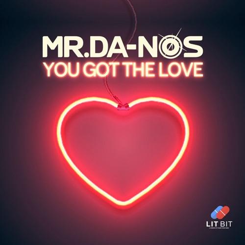 Mr.Da-Nos - You Got The Love (Club Mix Edit)