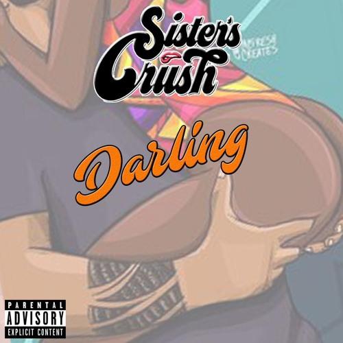 Sister´s Crush - Darling