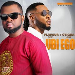 Otigba Agulu - Ubi Ego Ft. Flavour