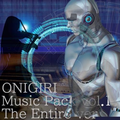 ONIGIRI MusicPack The Entire Ver.