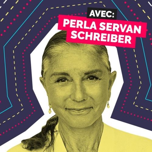 Épisode 9 - Perla Servan Schreiber - Savourer la vie