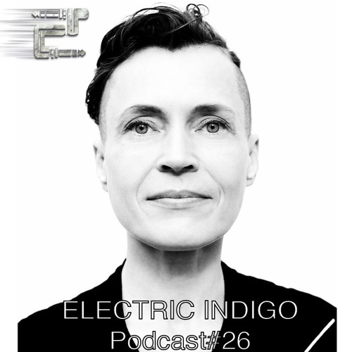 Eclectic Podcast 026 with Electric Indigo