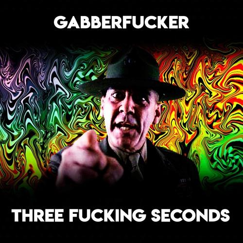Three Fucking Seconds