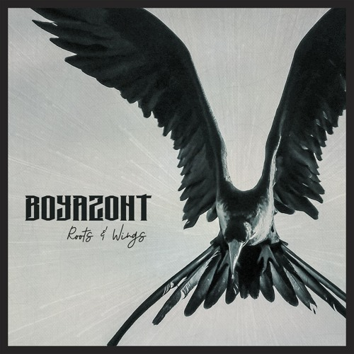 Boyazont - Roots and Wings